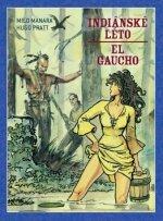 Indiánské léto El Gaucho
