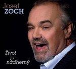 Zoch Josef - Život je nádherný - CD