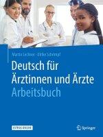 Deutsch Fur AErztinnen Und AErzte - Arbeitsbuch