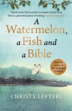 Watermelon, a Fish and a Bible