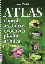 Atlas chorôb a škodcov ovocných plodín aviniča (5. vydanie)