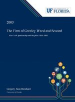 Firm of Greeley Weed and Seward
