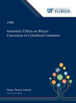 Geometric Effects on Bilayer Convection in Cylindrical Containers