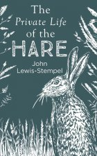 Private Life of the Hare