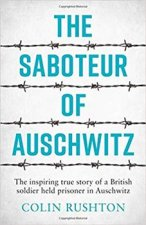 Saboteur of Auschwitz