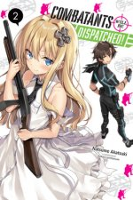 Combatants Will be Dispatched!, Vol. 2 (light novel)