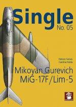 Single No. 05: Mikoyan Gurevich MiG-17F/LIM-5