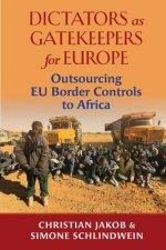 Dictators as Gatekeepers for Europe