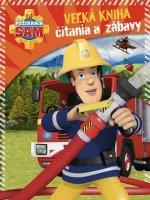 Požiarnik Sam Veľká kniha čítania a zábavy