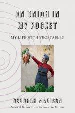 Onion in My Pocket, An