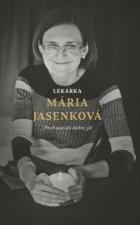 Lekárka Mária Jasenková