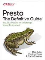Presto: The Definitive Guide
