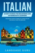 Italian Short Stories for Beginners and Intermediate Learners