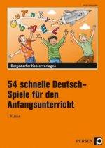 54 schnelle Deutsch-Spiele für den Anfangsunterricht
