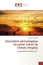 Description phonologique du parler Cokwe de Chitato (Angola)