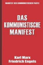 Das Kommunistische Manifest - Manifest Der Kommunistischen Partei