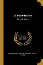 La Petite Mariée: The Little Bride...