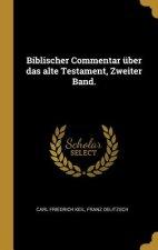 Biblischer Commentar Über Das Alte Testament, Zweiter Band.