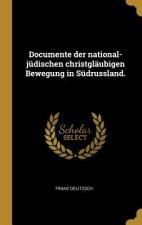 Documente Der National-Jüdischen Christgläubigen Bewegung in Südrussland.
