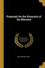 Proposals for the Extension of the Ministry