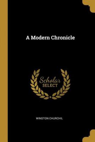 A Modern Chronicle