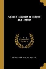 Church Psalmist or Psalms and Hymns