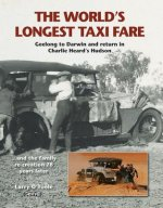 The World's Longest Taxi Fare: Geelong to Darwin and Return in Charlie Heard's Hudson