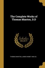 The Complete Works of Thomas Manton, D.D