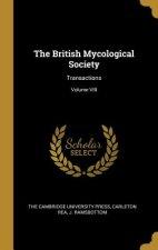 The British Mycological Society: Transactions; Volume VIII
