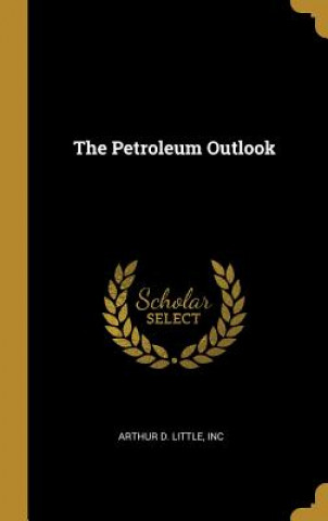 The Petroleum Outlook