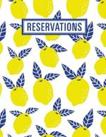 Reservations: Reservation Book for Restaurant 2019 365 Day Guest Booking Diary Hostess Table Log Journal Cute Lemons