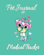Pet Journal & Medical Tracker: A Cute Dog Journal and Medical Diary for Pet Lovers