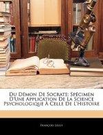Du Démon De Socrate: Spécimen D'une Application De La Science Psychologique ? Celle De L'histoire