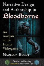 Narrative Design and Authorship in Bloodborne
