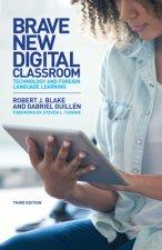 Brave New Digital Classroom