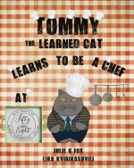 Tommy the Learned Cat Learns to be a Chef