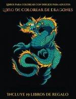 Libros para colorear con dibujos para adultos (Libro de colorear de dragones)