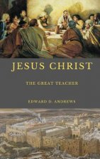 Jesus Christ: The Great Teacher