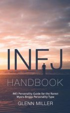 Infj Handbook: Infj Personality Guide for the Rarest Myers-Briggs Personality Type