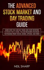 Advanced Stock Market and Day Trading Guide