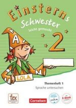 Einsterns Schwester - Sprache und Lesen 2. Schuljahr - Themenheft 1: Sprache untersuchen
