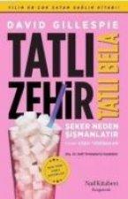 Zehir Tatli Bela