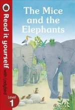 Mice and the Elephants: Read it yourself with Ladybird Level 1