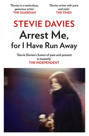 Arrest Me, For I Have Run Away
