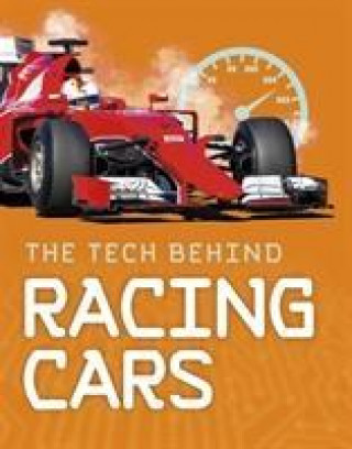 Tech Behind Racing Cars