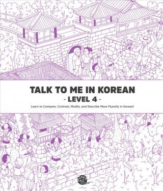 Talk To Me In Korean Level 4