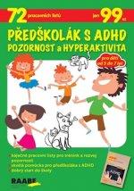 Předškolák s ADHD Pozornost a hyperaktivita