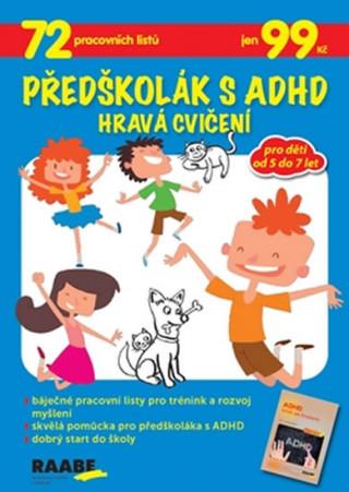 Předškolák s ADHD Hravá cvičení