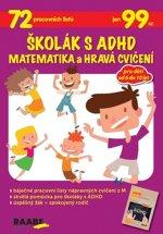 Školák s ADHD Matematika a hravá cvičení