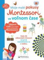 Moje malé pokusy Montessori vo voľnom čase